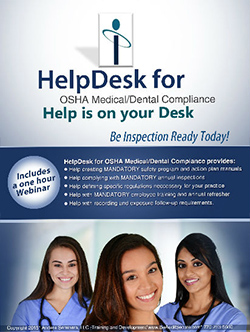 HelpDesk for OSHA Medical/Dental - osha regulations for medical & dental offices
