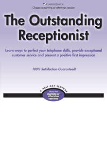 The Outstanding Receptionist - A Receptionist Seminar