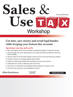 Sales & Use Tax Workshop - A Sales & Use Tax Seminar