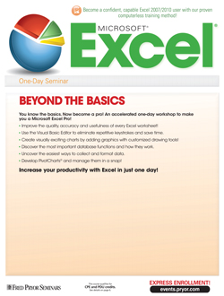 Microsoft® Excel® 2007/2010: Beyond the Basics